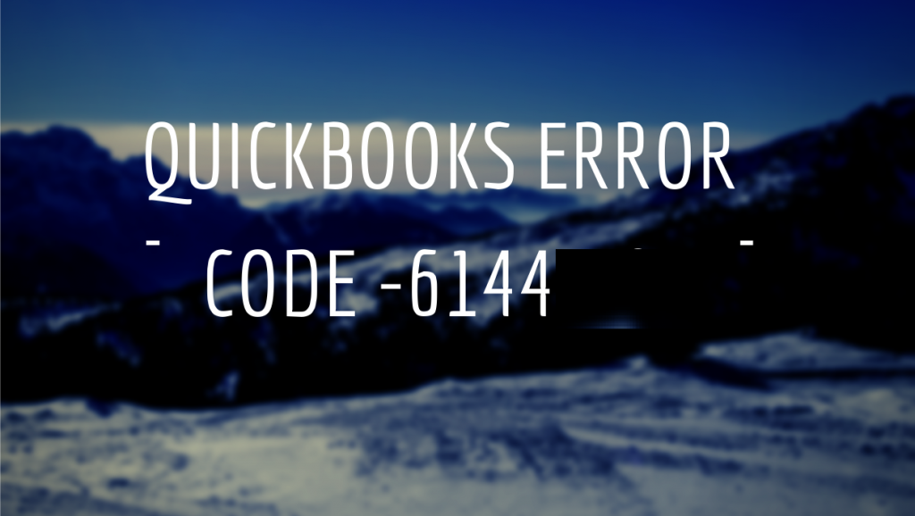 How to fix QuickBooks Error Code 6144